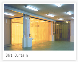 Slit Curtain